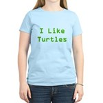 I Like Turtles Women's Light T-Shirt