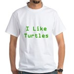 I Like Turtles White T-Shirt