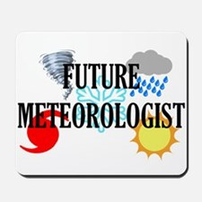 Future Meteorologist Mousepad