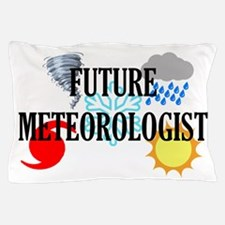 Future Meteorologist Pillow Case