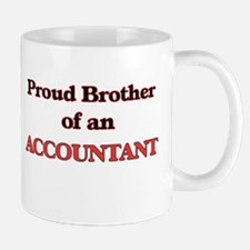 Proud Brother of a Accountant Mugs