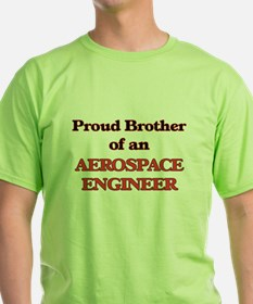Proud Brother of a Aerospace Engineer T-Shirt