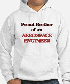Proud Brother of a Aerospace Eng Hoodie