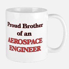 Proud Brother of a Aerospace Engineer Mugs