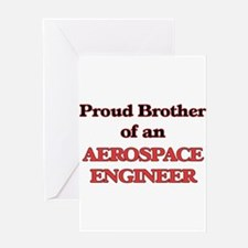 Proud Brother of a Aerospace Engine Greeting Cards