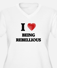 being rebellious Plus Size T-Shirt