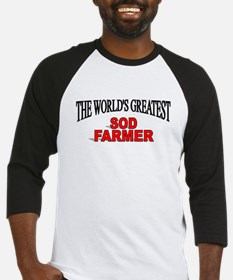 """The World's Greatest Sod Farmer"" Baseball Jersey"