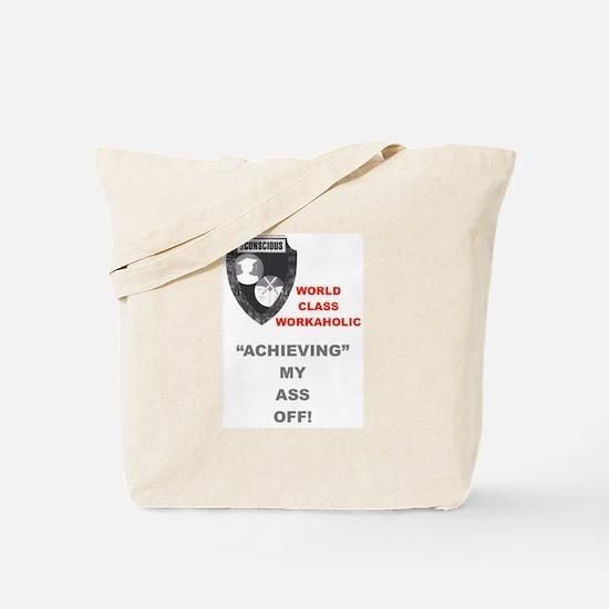 Unique Workaholics Tote Bag