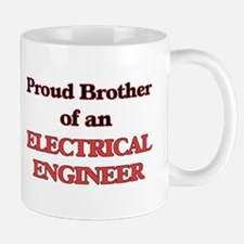 Proud Brother of a Electrical Engineer Mugs