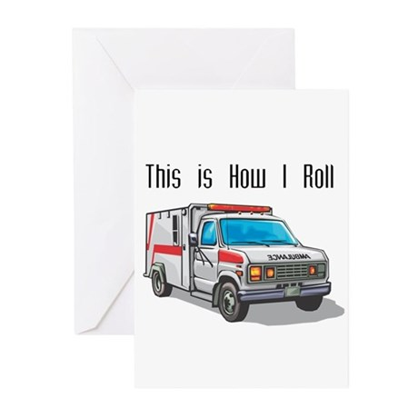 How I Roll (Ambulance) Greeting Cards (Pk of 20)