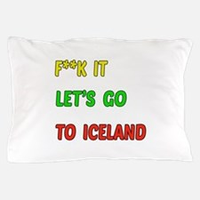 Let's go to Iceland Pillow Case