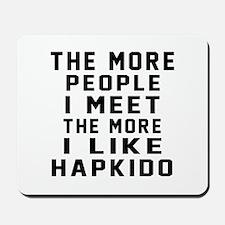 I Like Hapkido Mousepad