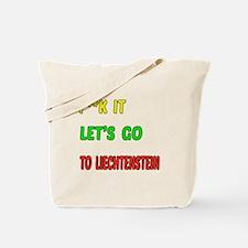 Let's go to Liechtenstein Tote Bag