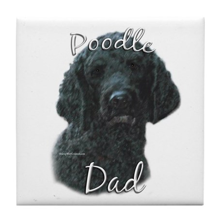 Poodle Dad2 Tile Coaster