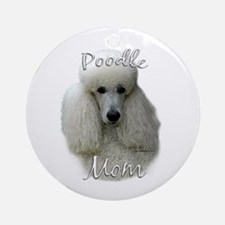 Poodle Mom2 Ornament (Round)