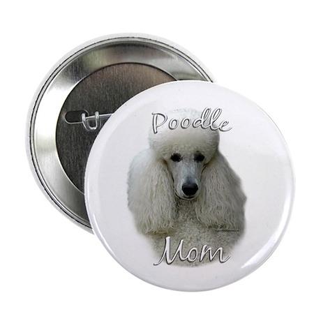 Poodle Mom2 Button