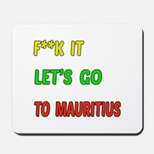 Let's go to Mauritius Mousepad
