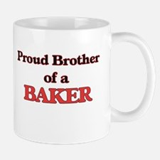 Proud Brother of a Baker Mugs