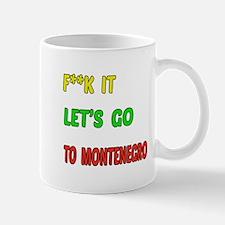 Let's go to Montenegro Mug