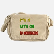 Let's go to Montenegro Messenger Bag