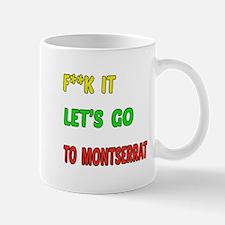 Let's go to Montserrat Mug