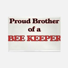 Proud Brother of a Bee Keeper Magnets