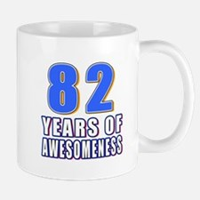 82 Years Of Awesomeness Mug