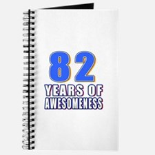 82 Years Of Awesomeness Journal
