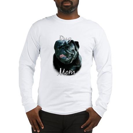Pug Mom2 Long Sleeve T-Shirt