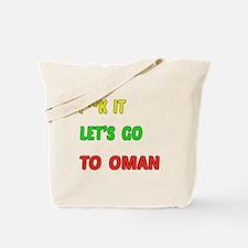Let's go to Oman Tote Bag