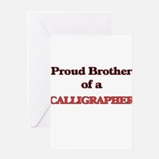 Proud Brother of a Calligrapher Greeting Cards