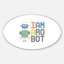 I Am A Robot Decal
