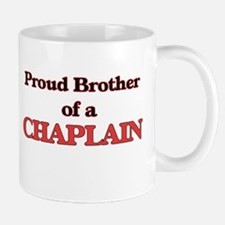 Proud Brother of a Chaplain Mugs