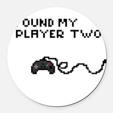 I found my Player Two Round Car Magnet