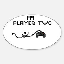 I'm Player Two Decal