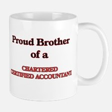 Proud Brother of a Chartered Certified Accoun Mugs