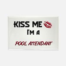 Kiss Me I'm a POOL ATTENDANT Rectangle Magnet