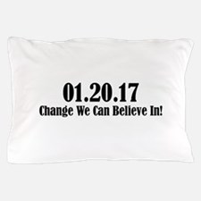 01.20.17 - Change We Can Believe In! Pillow Case