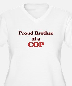Proud Brother of a Cop Plus Size T-Shirt