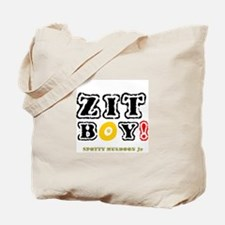 ZIT BOY! - SPOTTY MULDOON Jr Tote Bag