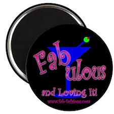 Fabulous & Loving It Magnet
