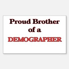 Proud Brother of a Demographer Decal