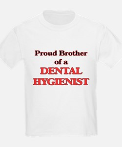 Proud Brother of a Dental Hygienist T-Shirt