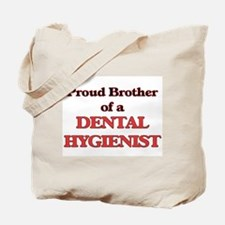Proud Brother of a Dental Hygienist Tote Bag