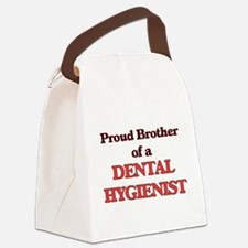 Proud Brother of a Dental Hygieni Canvas Lunch Bag