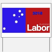 Labor 2016 Yard Sign