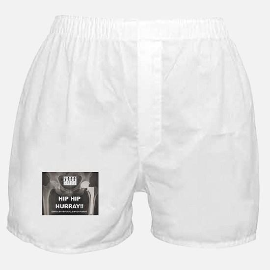 Hip Hip Hurray on your Hip Replacemen Boxer Shorts