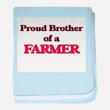 Proud Brother of a Farmer baby blanket