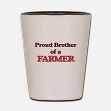 Proud Brother of a Farmer Shot Glass