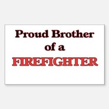 Proud Brother of a Firefighter Decal